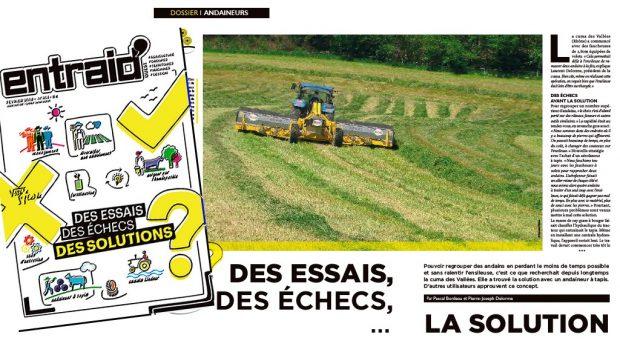 Initiatives agricoles : des essais andaineurs, installations en agroécologie, production agricoles innovantes, investissements économiques payants et courageux.
