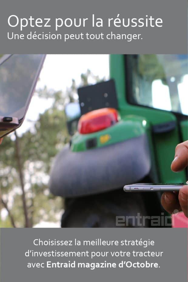 réussite décision strategie investissement tracteur entraid magazine octobre