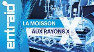 couverture entraid magazine juillet aout 2019 moisson rayons x